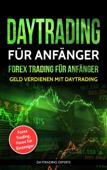Daytrading für Anfänger Forex Trading für Anfänger