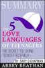 Summary: The 5 Love Languages of Teenagers: The Secret to Loving Teens Effectively