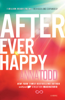 Anna Todd - After Ever Happy artwork