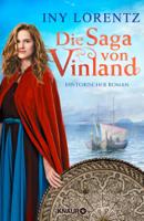 Iny Lorentz - Die Saga von Vinland artwork