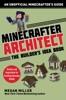 Minecrafter Architect: The Builder's Idea Book