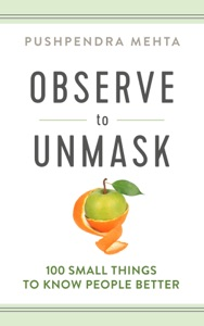 Observe to Unmask: 100 Small Things to Know People Better Book Cover