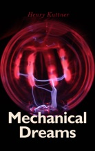 Mechanical Dreams