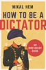 Mikal Hem - How to Be a Dictator artwork