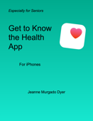 Get to Know the Health App