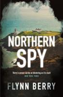 Flynn Berry - Northern Spy artwork