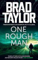 Brad Taylor - One Rough Man artwork