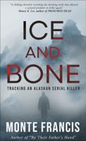 Monte Francis - Ice and Bone artwork