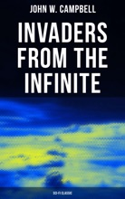 Invaders From The Infinite (Sci-Fi Classic)