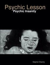 Psychic Lesson: Psychic Insanity