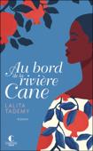 Download and Read Online Au bord de la rivière Cane