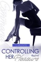 Controlling Her Pleasure