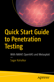 Quick Start Guide to Penetration Testing