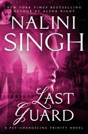 Last Guard - Nalini Singh by  Nalini Singh PDF Download
