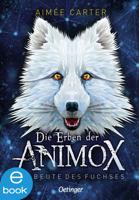 Aimée Carter - Die Erben der Animox 1 artwork