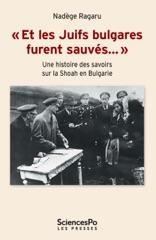 """""""Et les Juifs bulgares furent sauvés…"""""""