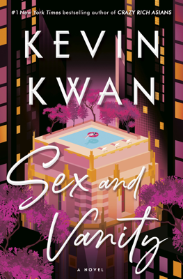 Kevin Kwan - Sex and Vanity book