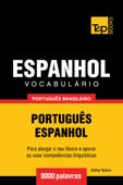 Vocabulário Português Brasileiro-Espanhol: 9000 Palavras Book Cover