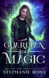 Guardian of Magic - Stephanie Rowe by  Stephanie Rowe PDF Download