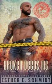 Broken Deeds MC: Second Generation #2