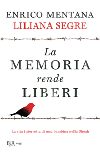 La memoria rende liberi Copertina del libro