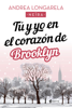 Andrea Longarela - Tú y yo en el corazón de Brooklyn portada