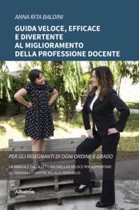Guida veloce, efficace e divertente al miglioramento della professione docente Book Cover
