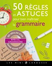 50 règles et astuces de grammaire