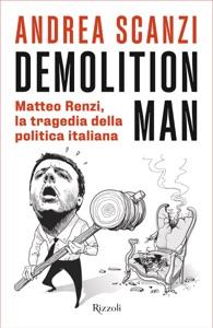 Demolition man da Andrea Scanzi Copertina del libro
