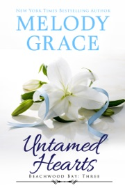 Untamed Hearts - Melody Grace by  Melody Grace PDF Download