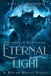 Eternal Light A Hound Series Novel