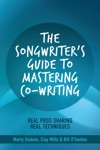 The Songwriters Guide To Mastering Co-Writing