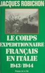 Le Corps Expditionnaire Franais En Italie 1943-1944