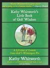 Kathy Whitworths Little Book Of Golf Wisdom