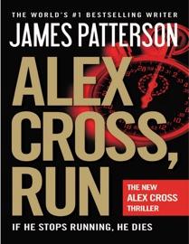 Alex Cross, Run: (Alex Cross 20) PDF Download