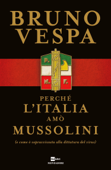 Perché l'Italia amò Mussolini Book Cover
