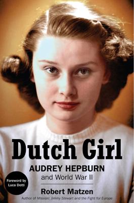 Robert Matzen - Dutch Girl book