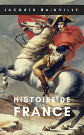 Histoire de France (Oeuvres de Jacques Bainville t. 1)