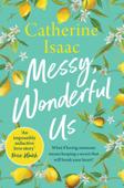 Messy, Wonderful Us