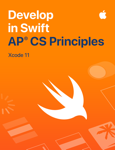 Develop in Swift AP CS Principles