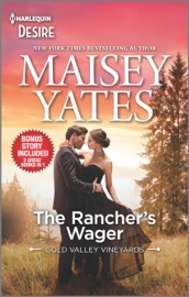 Download and Read Online The Rancher's Wager & Take Me, Cowboy