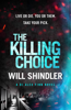 Will Shindler - The Killing Choice artwork