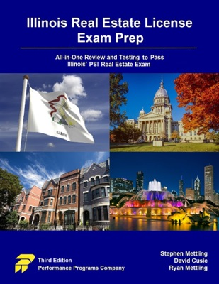 Illinois Real Estate License Exam Prep: All-in-One Review and Testing To Pass Illinois' PSI Real Estate Exam