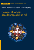Hommes et sociétés, dans l'Europe de l'an mil