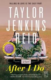 After I Do - Taylor Jenkins Reid by  Taylor Jenkins Reid PDF Download