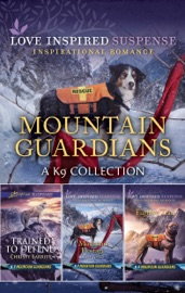 Mountain Guardians: A K9 Collection PDF Download
