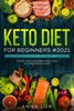 Keto Diet for Beginners 2021: 2-Week Ketogenic Vegetarian Meal Plan