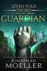 Jonathan Moeller - Sevenfold Sword: Guardian artwork