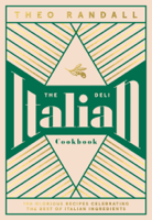 Theo Randall - The Italian Deli Cookbook artwork