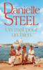 Danielle Steel - Un mal pour un bien illustration